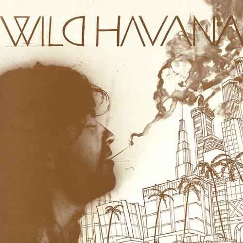 WILD HAVANA (LP)