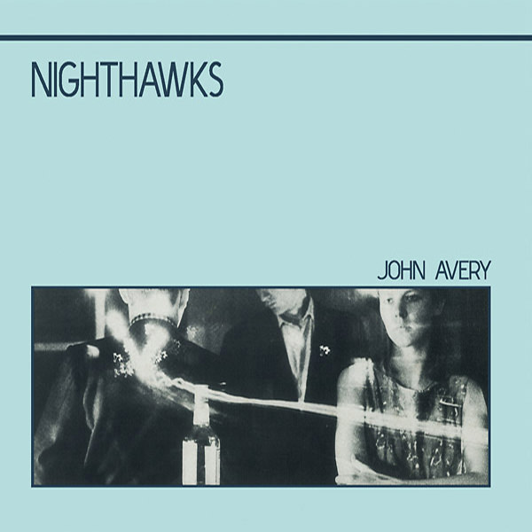 john avery - Nighthawks