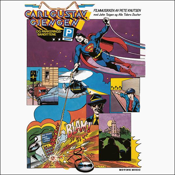 CARL GUSTAV, GJENGEN OG PARKERINGSBANDITTENE (1982 LP OST)