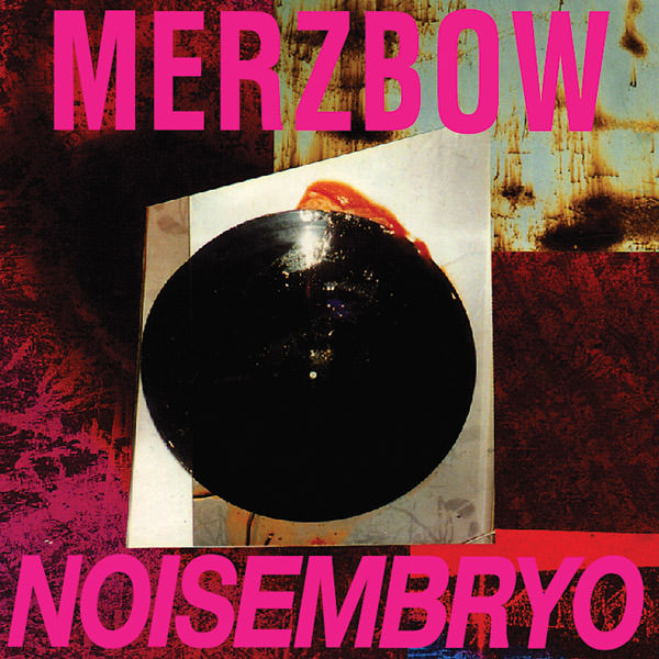 merzbow - Noisembryo (2Lp)