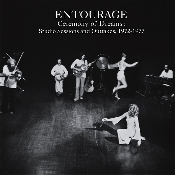 entourage music and theatre ensemble - Ceremony of Dreams: Studio Sessions & Outtakes, 1972-1977 (Lp)