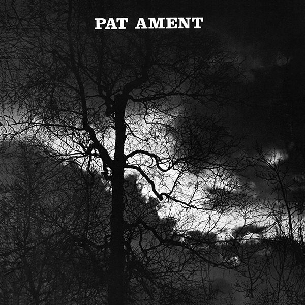 SONGS OF PAT AMENT (LP + CD)