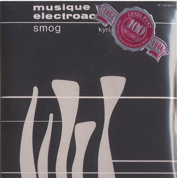 SMOG, MUSIQUE ELECTROACOUSTIQUE (2CD)