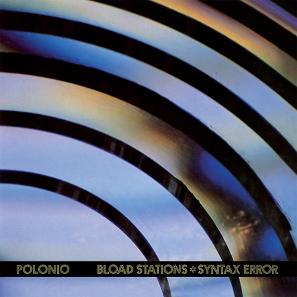 Bload Stations * Syntax Error (Lp)