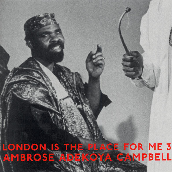 ambrose campbell - London Is The Place For Me 3 (2 Lp)