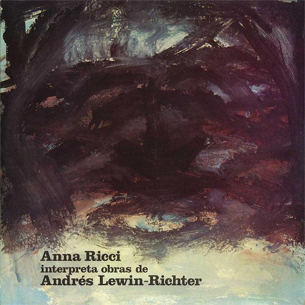ANNA RICCI INTERPRETA OBRAS DE ANDRéS LEWIN-RICHTER  (LP)
