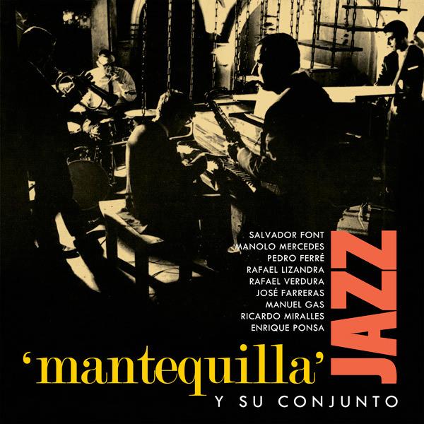 MANTEQUILLA Y SU CONJUNTO (LP)