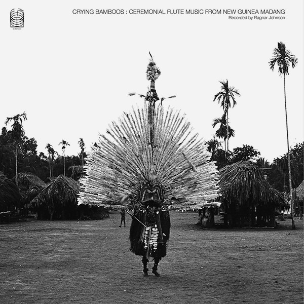 CRYING BAMBOOS: CEREMONIAL FLUTE MUSIC FROM NEW GUINEA (2LP)