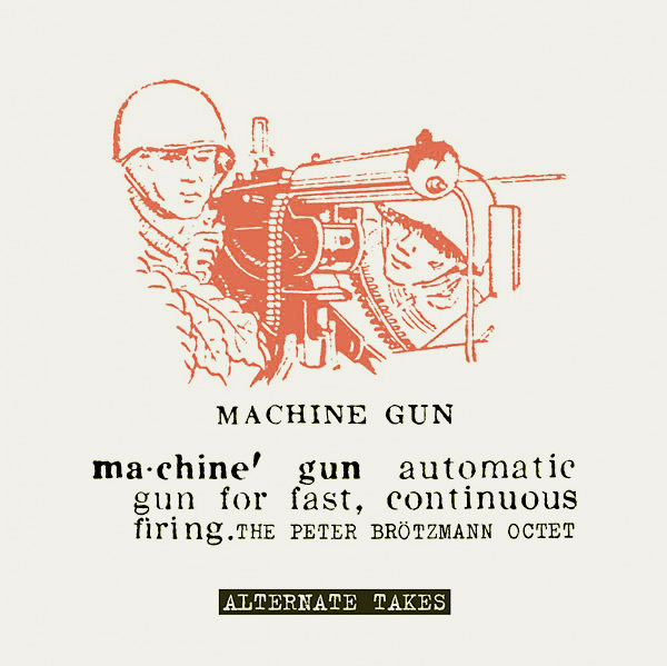MACHINE GUN - ALTERNATE TAKES (LP)
