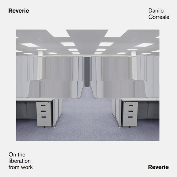 Reverie. On the Liberation from Work (Lp)