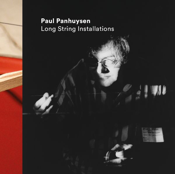 paul panhuysen - Long String Installations (3Lp)