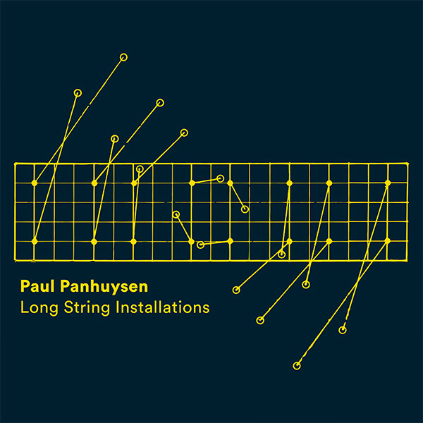 paul panhuysen - Long String Installations (3Lp - art edition)
