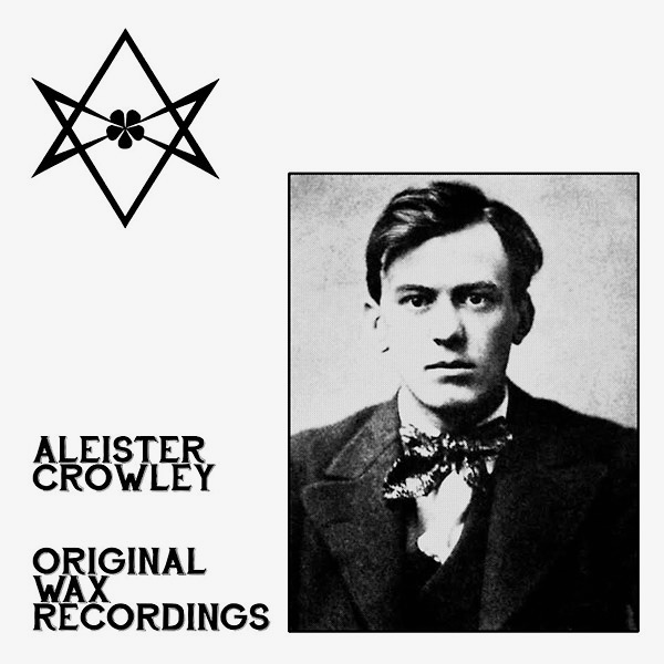aleister crowley - Original Wax Recordings (LP)