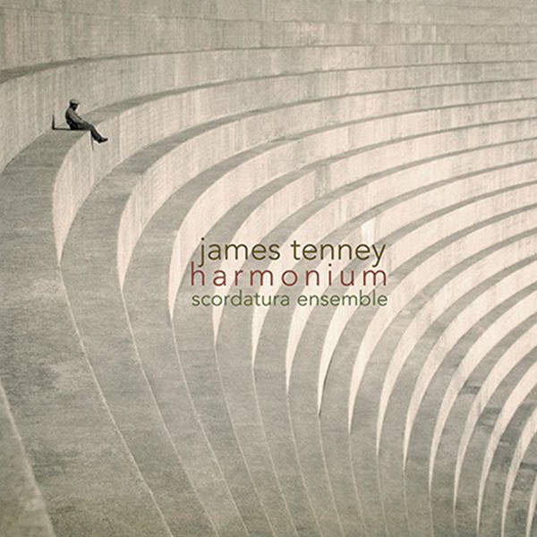 james tenney - Harmonium