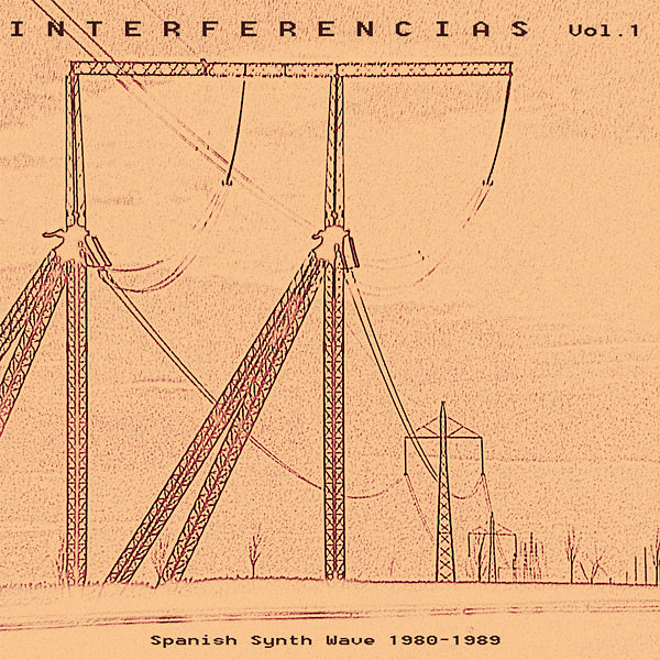 INTERFERENCIAS VOL. 1: SPANISH SYNTH WAVE 1980-1989 (2LP)