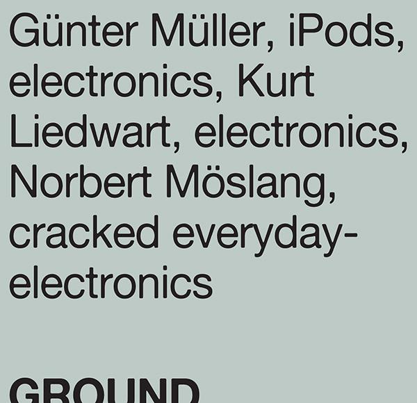 norbert möslang - kurt liedwart - günter müller - Ground