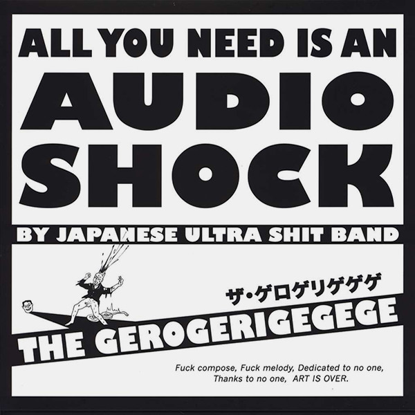 All You Need Is An Audio Shock By Japanese Ultra Shit Band (Lp)