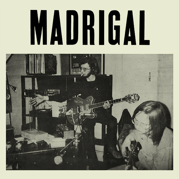 MADRIGAL (LP)