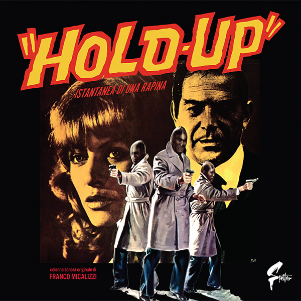 «Hold-Up» Istantanea Di Una Rapina (Colour Lp)