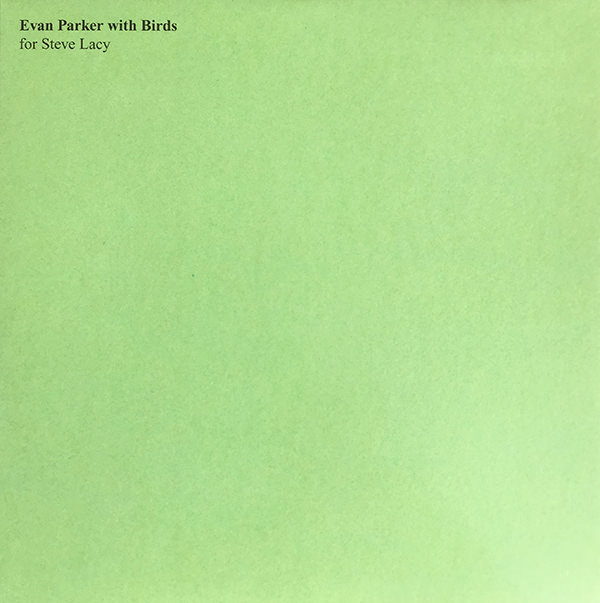 EVAN PARKER WITH BIRDS (LP)