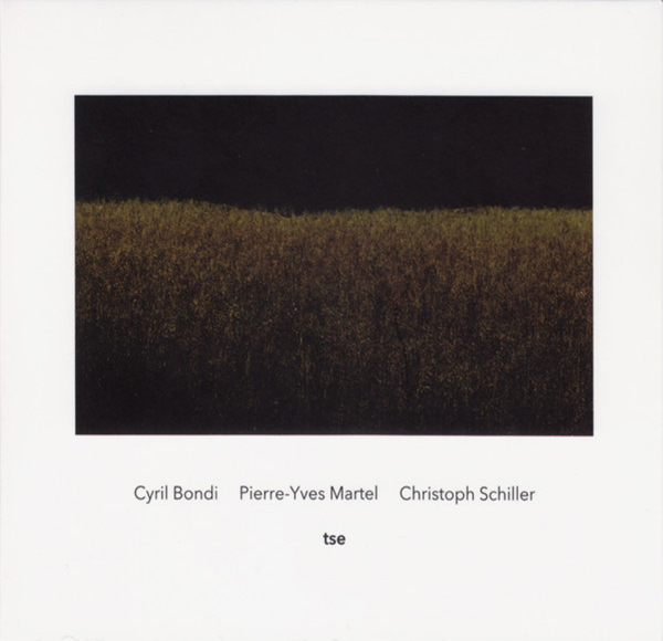pierre-yves martel - cyril bondi - christoph schiller - Tse