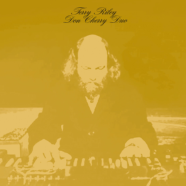 TERRY RILEY AND DON CHERRY DUO (LP)