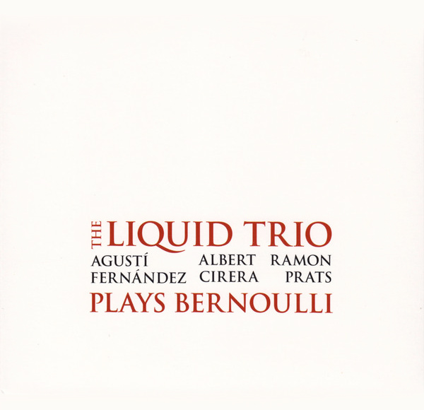 THE LIQUID TRIO PLAYS BERNOULLI