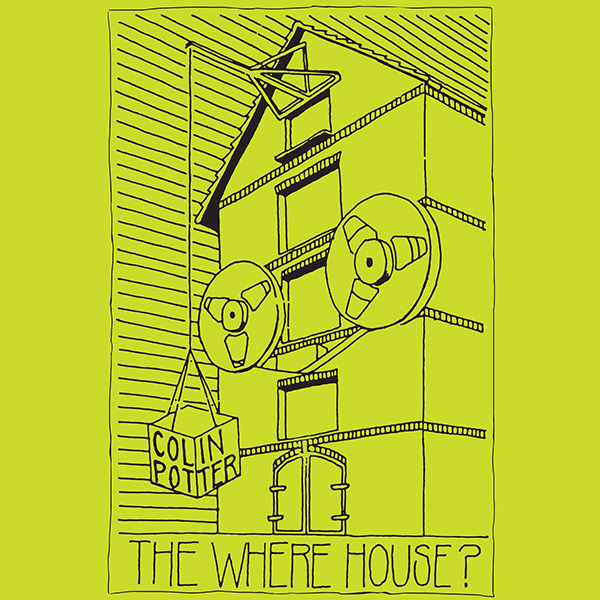 colin potter - The Where House? (2Lp)