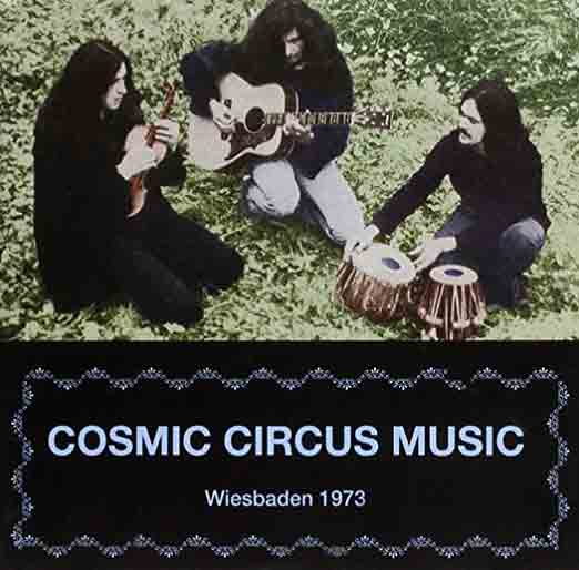 cosmic circus music - Wiesbaden 1973
