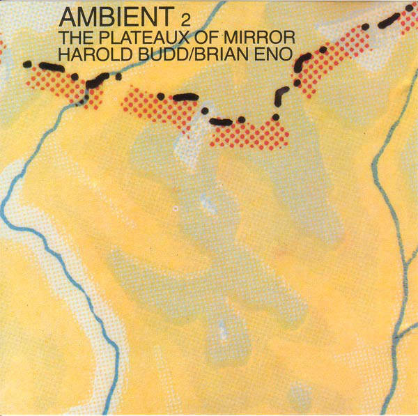 Ambient 2 The Plateaux Of Mirror