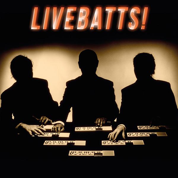 LIVEBATTS!