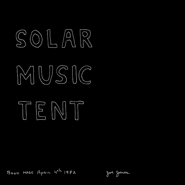 joe jones - Solar Music Tent (Lp + book)