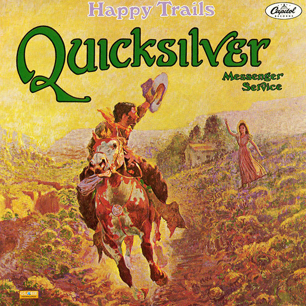 quicksilver messenger service - Happy Trails (Lp)