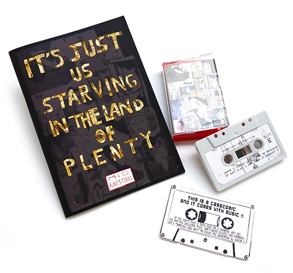 It's Just Us Starving in the Land of Plenty (Tape + Book)