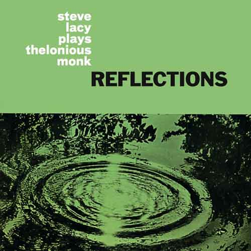steve lacy - Reflections: Steve Lacy Plays Thelonious Monk (Lp)
