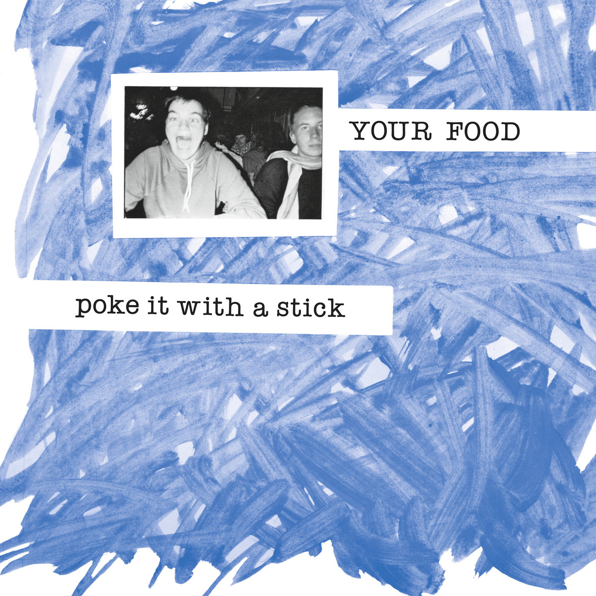 POKE IT WITH A STICK (LP)