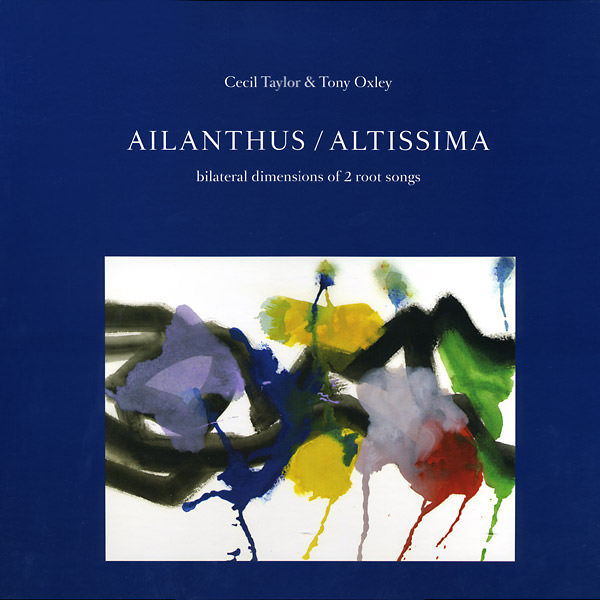Ailanthus / Altissima: Bilateral Dimensions Of 2 Root Songs (2Lp