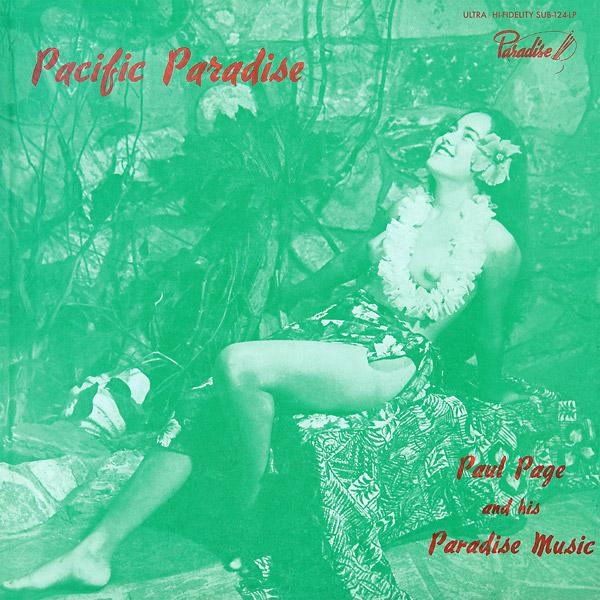 PACIFIC PARADISE (2 LP)