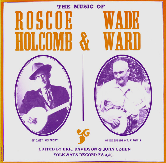 Roscoe Holcomb and Wade Ward (LP)