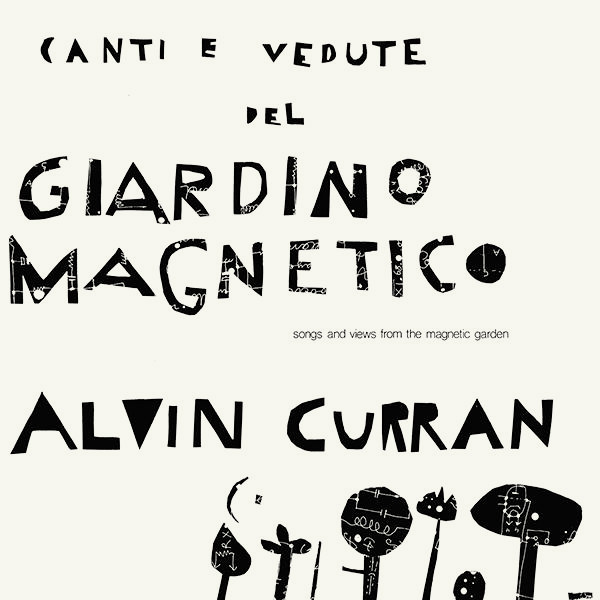 CANTI E VEDUTE DEL GIARDINO MAGNETICO (LP)