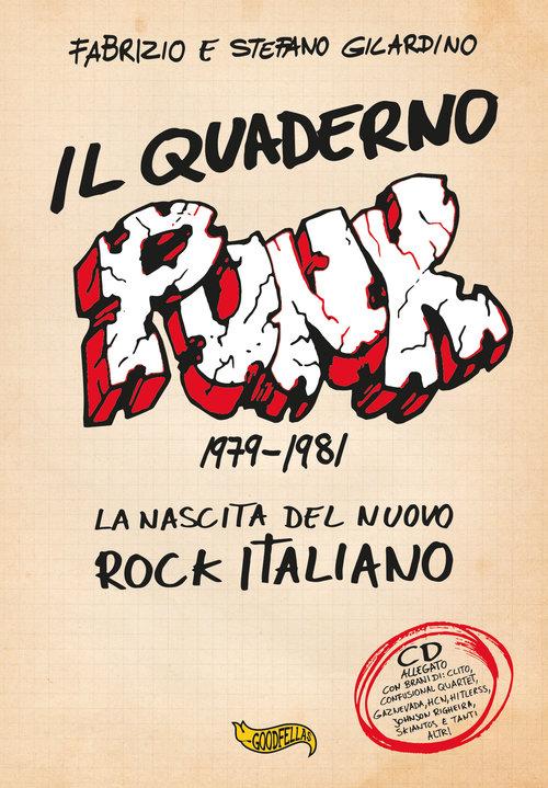 IL QUADERNO PUNK 1979-1981 - LA NASCITA DEL NUOVO ROCK ITALIANO