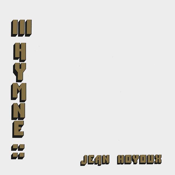 jean hoyoux - III Hymne (Lp)