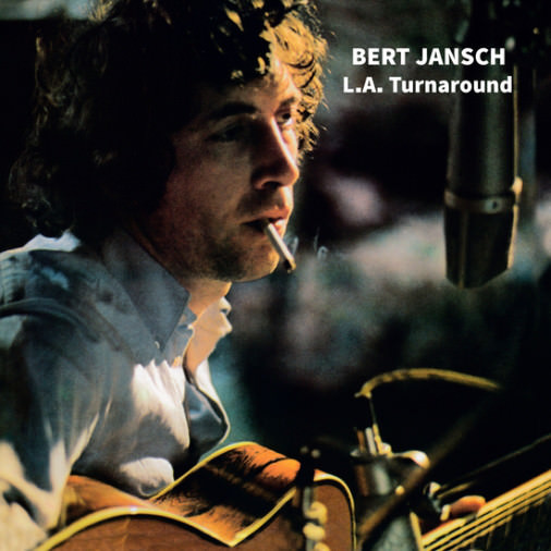 bert jansch	 - L.A. Turnaround  (LP + CD)