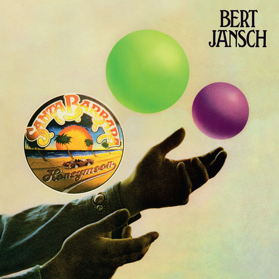 bert jansch	 - Santa Barbara Honeymoon  (LP + CD)
