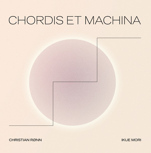 Chordis Et Machina (Lp)