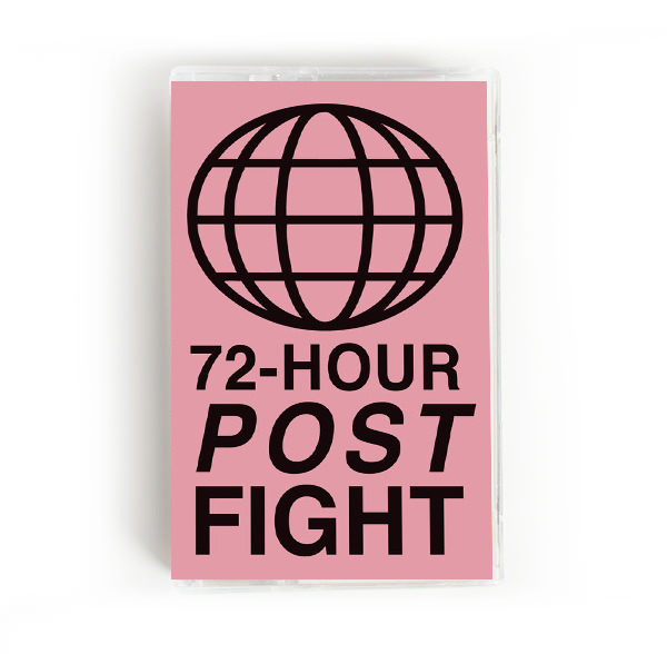 72-HOUR POST FIGHT (TAPE)