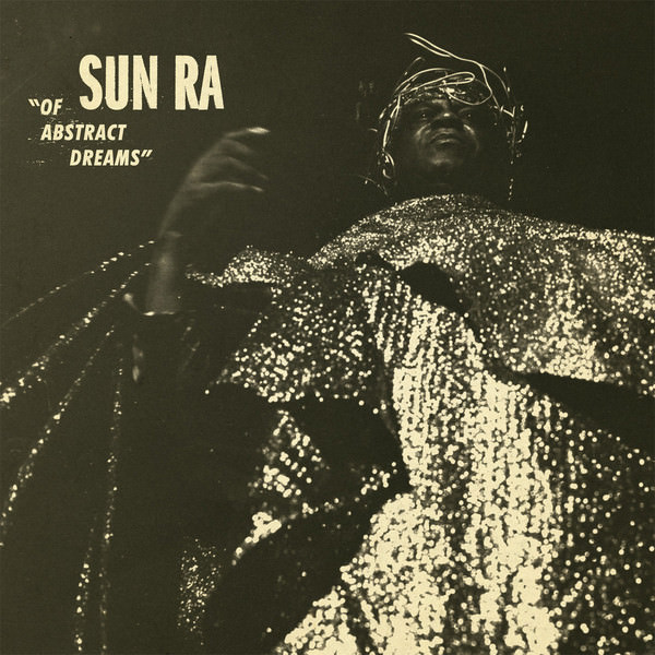 sun ra - Of Abstract Dreams (Lp)