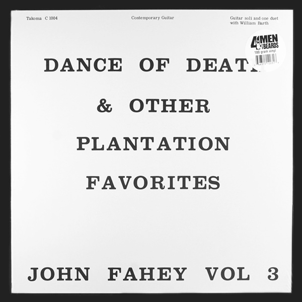 john fahey - Volume 3 / The Dance of Death and Other Plantation Favorites