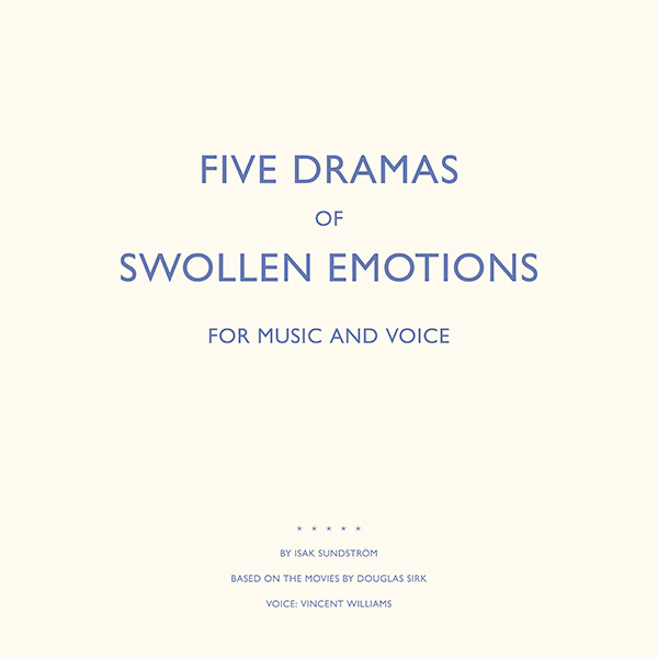 isak sundström - Five Dramas For Swollen Emotions (Lp)
