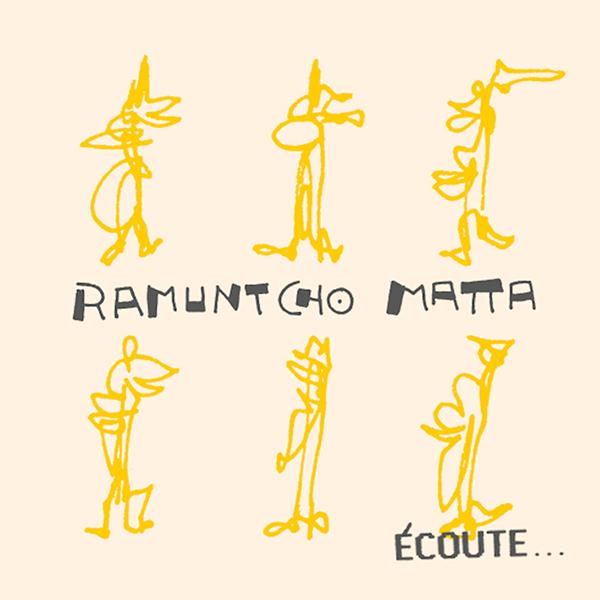 ramuntcho matta - Écoute... (Lp)